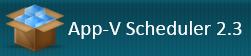 App-V Scheduler 2.3